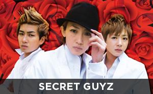 SECRET GUYZ